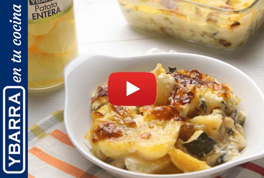Gratinado de patatas Ybarra con calabacín